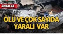 Antalya can pazarı! Ölüler ve yaralılar var