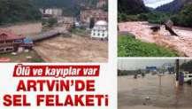 Artvin'de sel: 1 kişi hayatını kaybetti, 3 kişi kayıp