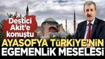 Ayasofya Türkiye'nin egemenlik meselesi