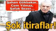 Aydemir Akbaş'tan şok itiraflar! Şahan Gökbakar, Cem Yılmaz, Şafak Sezer...