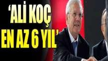 """Aziz Yıldırım: """"Ali Koç en az 6 yıl kalmalı!"""""""