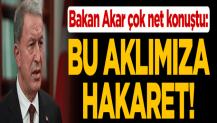 Bakan Akar çok net konuştu: ABD ile çözemeyeceğimiz tek sorun...