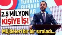 Bakan Albayrak'tan milyonlara istihdam müjdesi!.