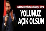 Bakan Berat Albayrak Beşiktaş'ı tebrik etti.