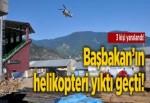 Başbakan'ın helikopteri yıktı geçti: 3 yaralı
