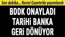 BDDK onayladı! Emlak Bankası geri döndü