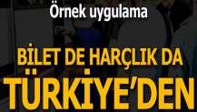 Bilet de harçlık da Türkiye'den!
