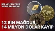 Bir kripto para vurgunu daha: 12 bin mağdur