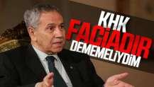 Bülent Arınç 'KHK faciadır' sözünde geri adım attı