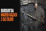 Burdur Yeşilova'da maden kazası