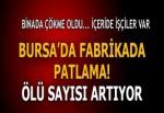 Bursa'da bir fabrikada patlama ve göçük oldu! Ölü ve yaralılar var...