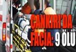 Çankırı'da işçi minibüsü kaza yaptı: 9 ölü