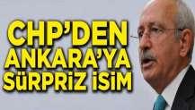 CHP'den Ankara'ya sürpriz isim! Herkes onu konuşuyor