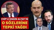 CHP'li Engin Altay'ın o sözlerine tepki yağdı