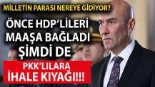 CHP'li İzmir Büyükşehir Belediyesi'nden PKK'ya ihale kıyağı
