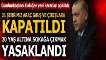 Cumhurbaşkanı Erdoğan duyurdu! Büyükşehirler ve 20 yaş altı olanlar...
