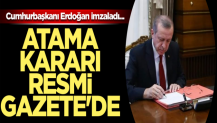 Cumhurbaşkanı Erdoğan imzaladı... Atama Resmi Gazete'de