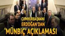 Cumhurbaşkanı Erdoğan: 'Münbiç'te sadece etiket değişiyor'
