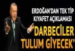 Cumhurbaşkanı Erdoğan'dan FETÖ'ye tek tip elbise açıklaması