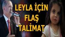 Cumhurbaşkanı Erdoğan'dan minik Leyla için talimat