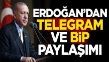 Cumhurbaşkanı Erdoğan'dan Telegram ve BİP paylaşımı