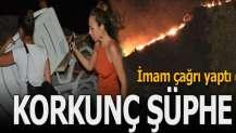 Datça'daki yangında korkunç şüphe!