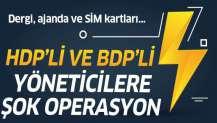 Diyarbakır'da terör operasyonu! HDP ve BDP'li isimler gözaltında