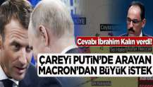 """Emmanuel Macron YPG'ye kalkan oldu! """"Türkiye anlaşmanın süresini uzatsın"""""""