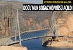Erdoğan, Adıyaman'ı Diyarbakır'a bağlayan Nissibi Köprüsü'nün açılışını yaptı