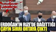 Erdoğan'ın Rize'de dağıttığı çayın sırrı ortaya çıktı