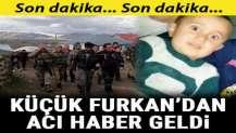 Erzurum'da 17 Nisan'da kaybolan Furkan'dan acı haber geldi