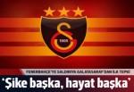 Fenerbahçe kafilesine saldırıya Galatasaray'dan ilk tepki: Şike başka, hayat başka...