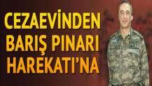 FETÖ kumpas kurmuştu... Cezaevinden 'Barış Pınarı Harekâtı'na