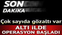 FETÖ üyelerine darbe! Kayseri merkezli 6 ilde çok sayıda kişi gözaltına alındı