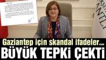 Gaziantep için skandal ifadeler… Büyük tepki çekti