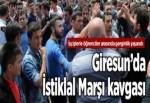 Giresun'da İstiklal Marşı kavgası