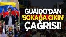 Guaido'dan 'Sokağa çıkın' çağrısı!