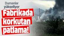 Hatay'daki fabrikada korkutan patlama! Dumanlar yükseliyor....