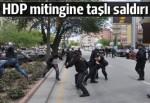 HDP'nin Kırşehir mitingine saldırı