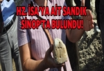 Hz. İsa'ya ait olduğu sanılan sandık Sinop'ta bulundu