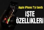 iPhone 7 tanıtıldı.