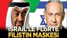 İsrail'le flörte Filistin maskesi!