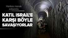 İsrail'in hedefindeki Hamas tünelleri görüntülendi