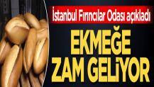 İstanbul Fırıncılar Odası açıkladı! Ekmeğe zam geliyor