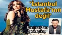 İstanbul, Mustafa'nın değil