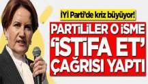 İYİ Parti'de kriz büyüyor! Partililer o isme 'istifa et' çağrısı yaptı