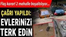 İzmir Menderes'te iki mahalleye 'evlerinizi boşaltın' uyarısı