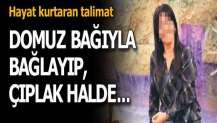 İzmir'de şok! Genç kadını domuz bağıyla bağlayıp...