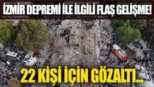 İzmir'deki deprem soruşturmasında flaş gelişme!