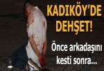 Kadıköy'de bıçaklı kavga!